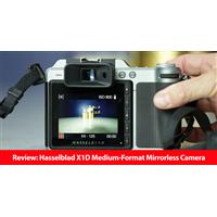 Review: Hasselblad X1D Medium-Format Mirrorless Camera