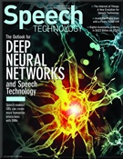Download the current issue of Speech Technology magazine (PDF)