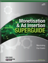 Monetisation & Ad Insertion SuperGuide