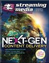 Streaming Media Magazine European Edition - Summer 2018