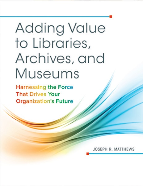 Adding Value to Libraries