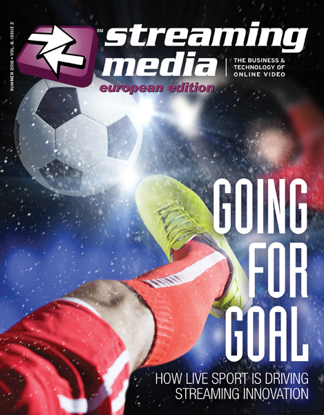 Streaming Media Magazine - European Edition - Summer 2016 cover