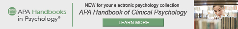 New for you electronic psychology collection APA Handbook of Clinical Psychology