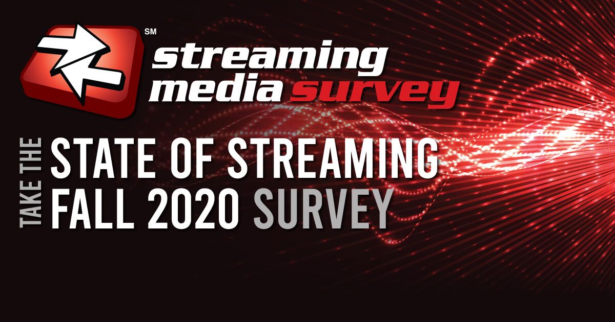 Take the State of the Streaming Fall 2020 Survey