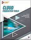 Buyers Guide: CLOUD PRODUCTION TOOLS