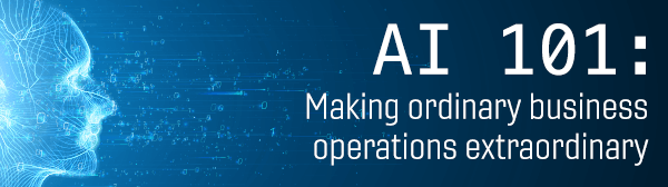 Webinar - AI 101 Making Ordinary Business Operations Extraordinary
