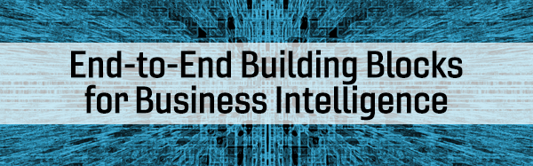 Webinar End-to-End Building Blocks for Business Intelligence