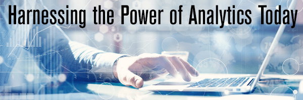 Harnessing the Power of Analytics