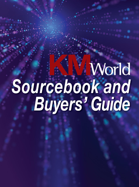 KMWorld Sourcebook and Buyers' Guide