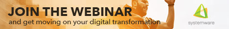 Join the Webinar Get Moving on your Digital Transformation - Systemware
