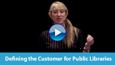 Defining the Customer for Public Libraries