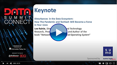 Disturbances in the Data Ecosystem: How the Pandemic and Techlash Will Become a Force in Your Lives keynote session video