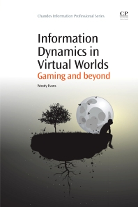 Information Dynamics in Virtual Worlds