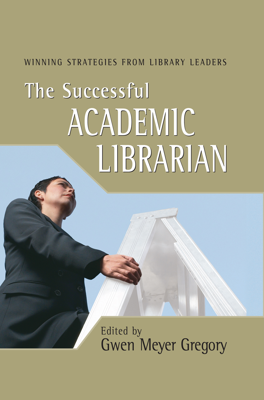 The Successful Academic Librarian