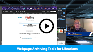 Webpage Archiving Tools for Librarians video clip