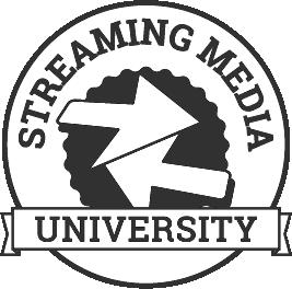 Streaming Media University